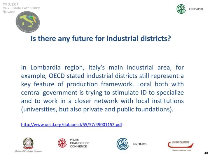 Is there any future for industrial districts?
