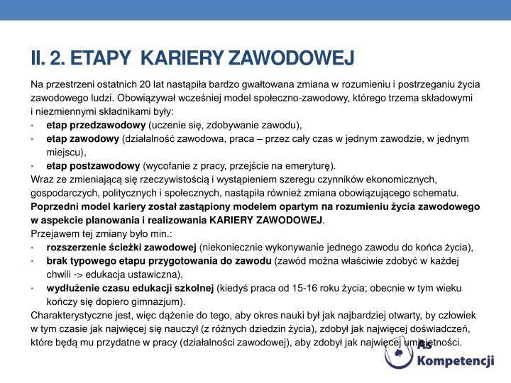 II. 2. Etapy  kariery zawodowej