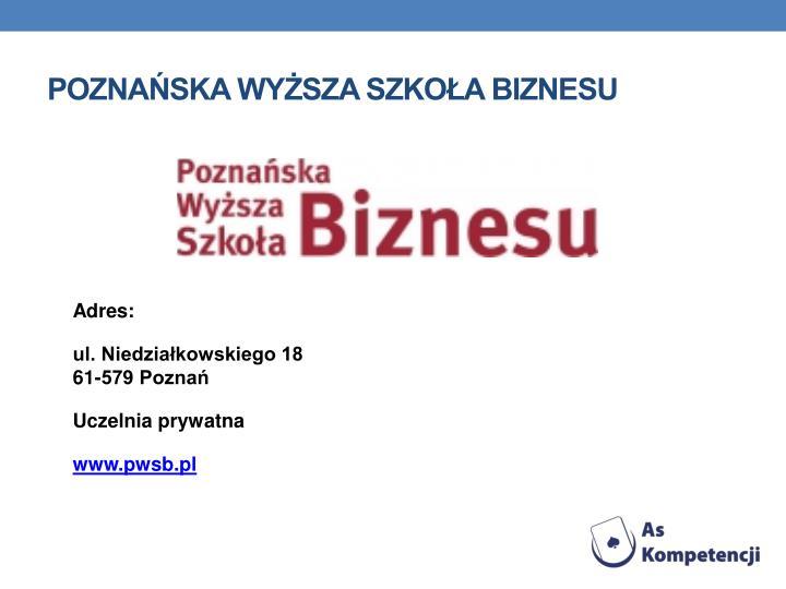 Poznaska Wysza Szkoa Biznesu