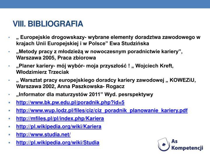VIII. Bibliografia