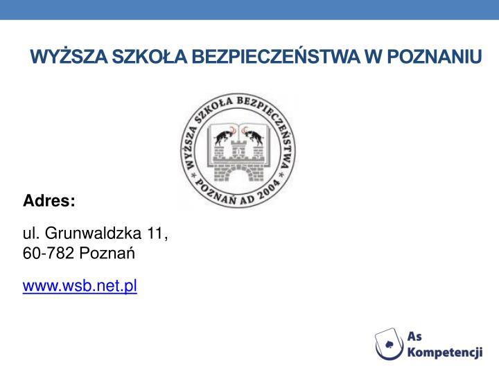 Wysza Szkoa Bezpieczestwa w Poznaniu