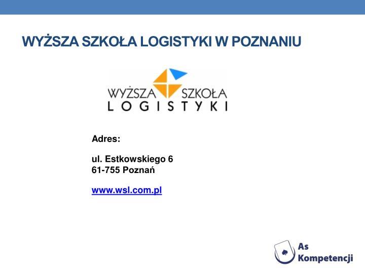 Wysza Szkoa Logistyki w Poznaniu
