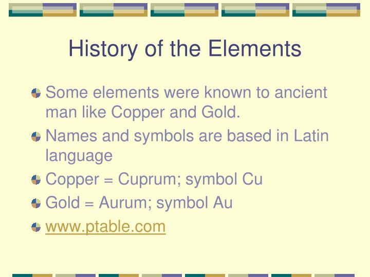 History of the Elements