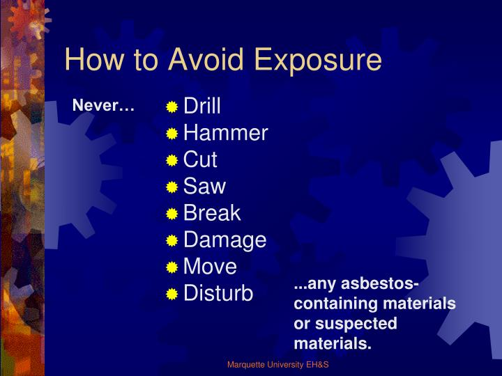 How to Avoid Exposure