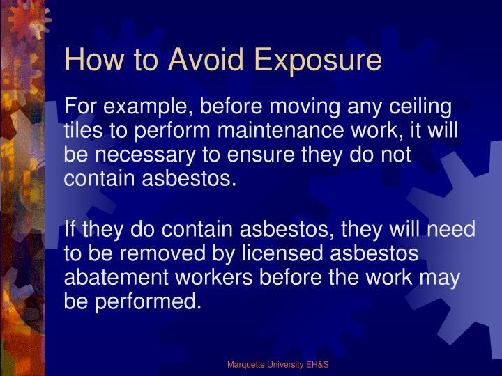 How to Avoid Exposure
