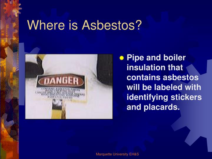 Where is Asbestos?