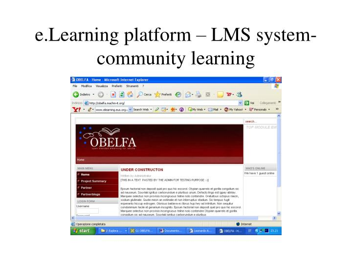 e.Learning platform – LMS system- community learning
