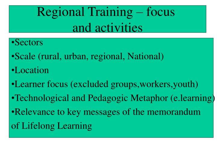 Regional Training – focus