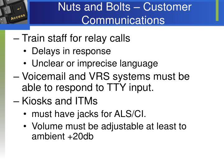 Nuts and Bolts – Customer Communications