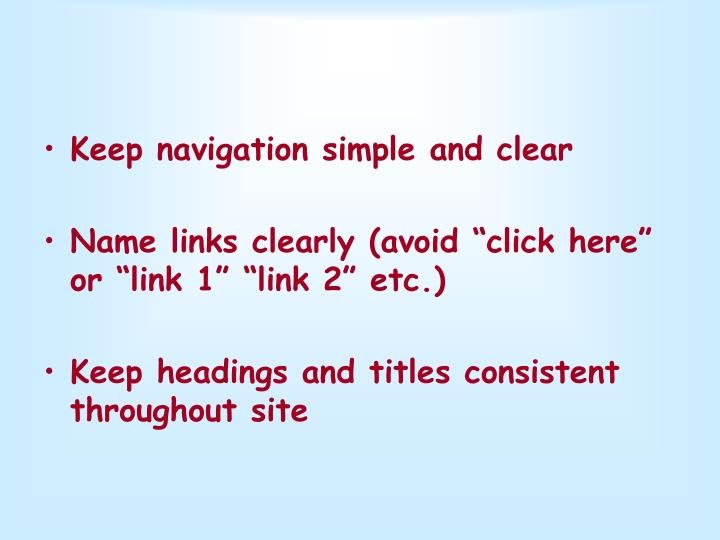 Keep navigation simple and clear