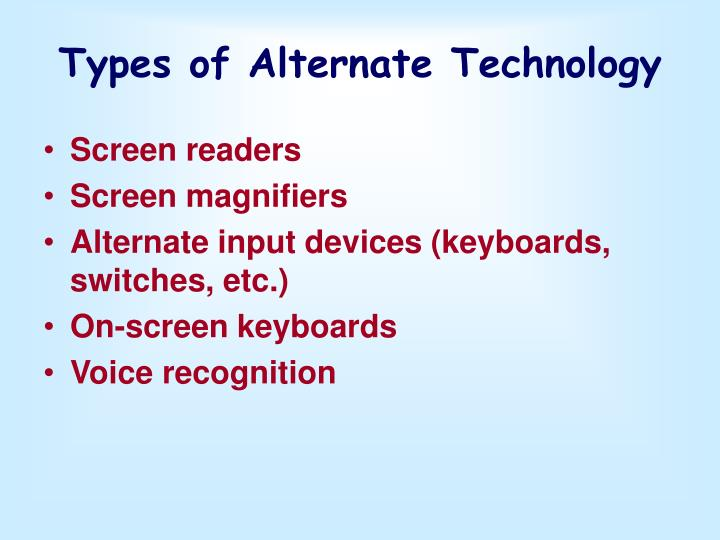 Types of Alternate Technology
