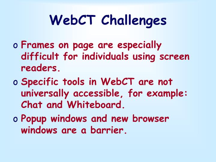 WebCT Challenges
