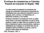 el enfoque de competencias en colombia proyecto de evaluaci n en bogot 1998