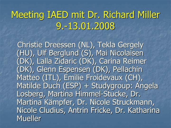 Meeting IAED mit Dr. Richard Miller