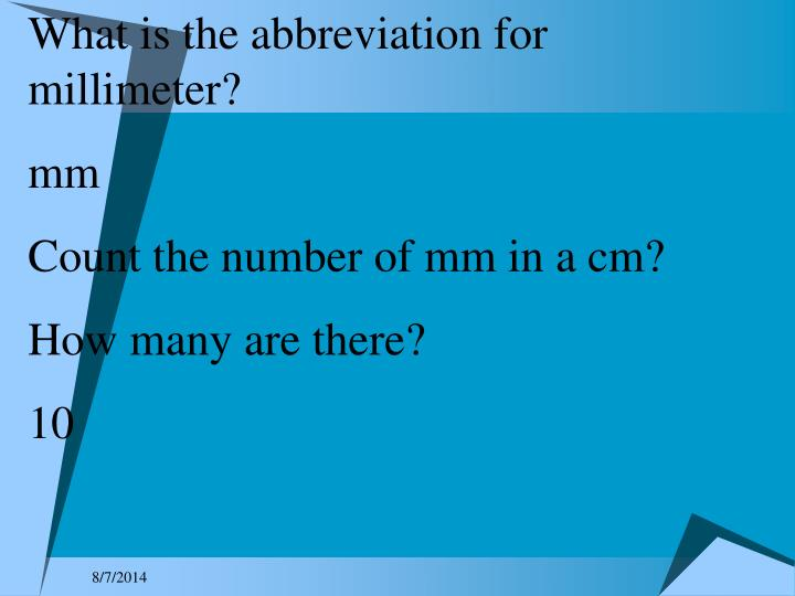 What is the abbreviation for millimeter?