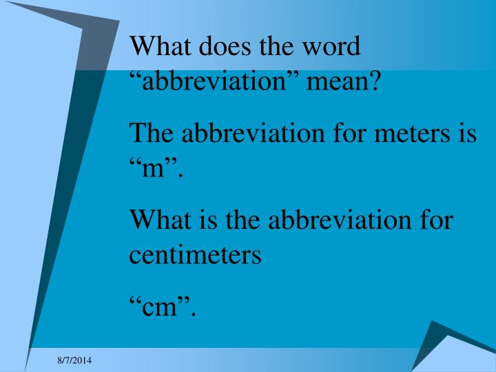 "What does the word ""abbreviation"" mean?"