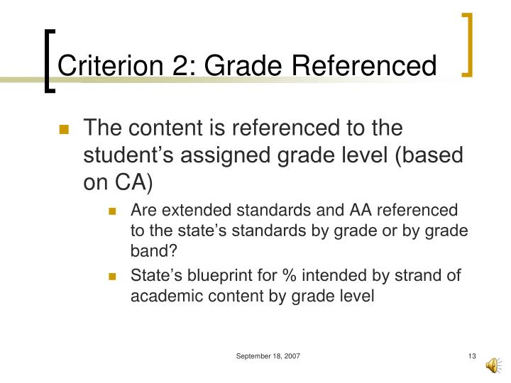 Criterion 2: Grade Referenced
