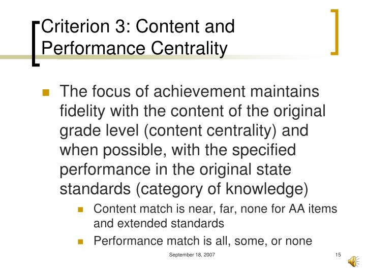 Criterion 3: Content and Performance Centrality
