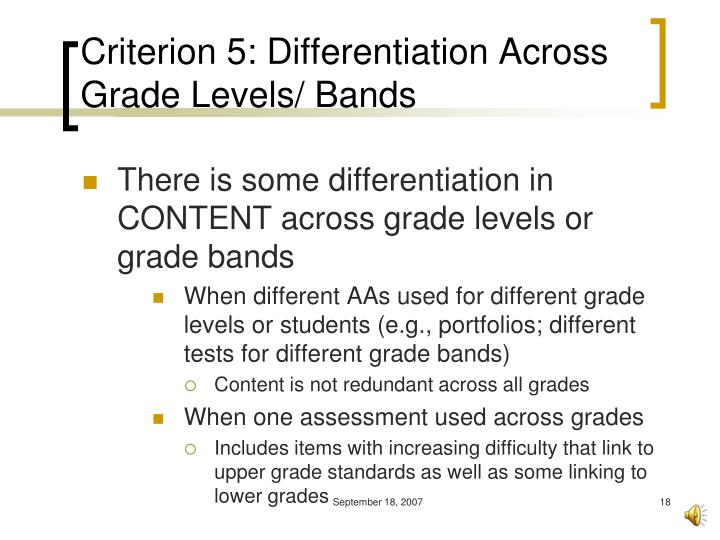 Criterion 5: Differentiation Across Grade Levels/ Bands