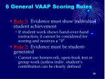 6 general vaap scoring rules