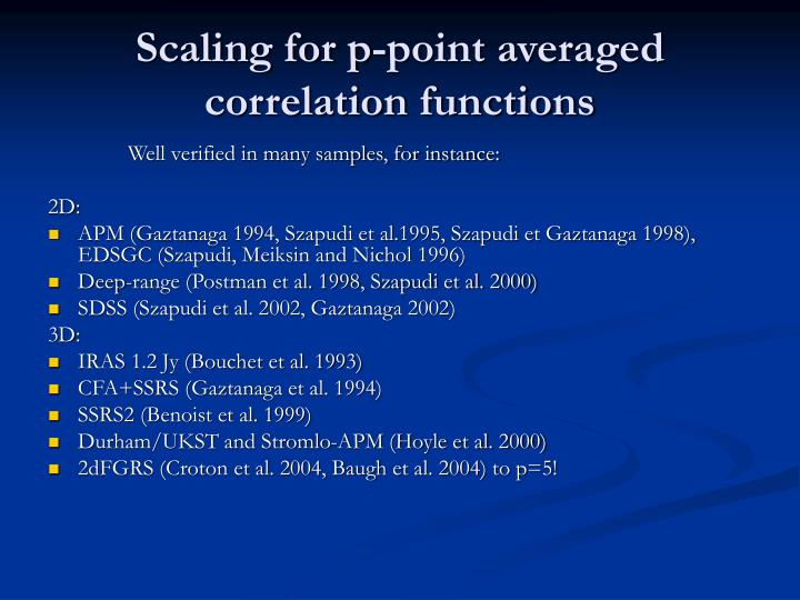 Scaling for p-point averaged correlation functions