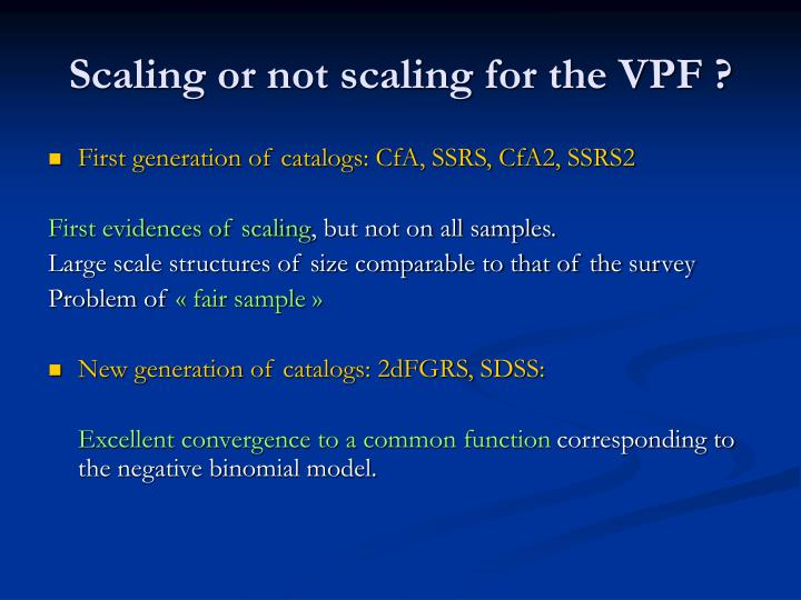 Scaling or not scaling for the VPF ?