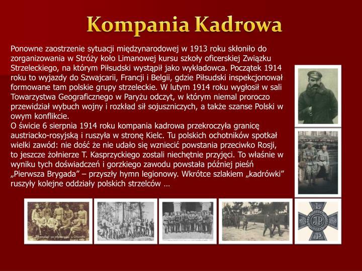 Ponowne zaostrzenie sytuacji międzynarodowej w 1913 roku skłoniło do zorganizowania w Stróży koło Limanowej kursu szkoły oficerskiej Związku Strzeleckiego, na którym Piłsudski wystąpił jako wykładowca. Początek 1914 roku to wyjazdy do Szwajcarii, Francji i Belgii, gdzie Piłsudski inspekcjonował formowane tam polskie grupy strzeleckie. W lutym 1914 roku wygłosił w sali Towarzystwa Geograficznego w Paryżu odczyt, w którym niemal proroczo przewidział wybuch wojny i rozkład sił sojuszniczych, a także szanse Polski w owym konflikcie.
