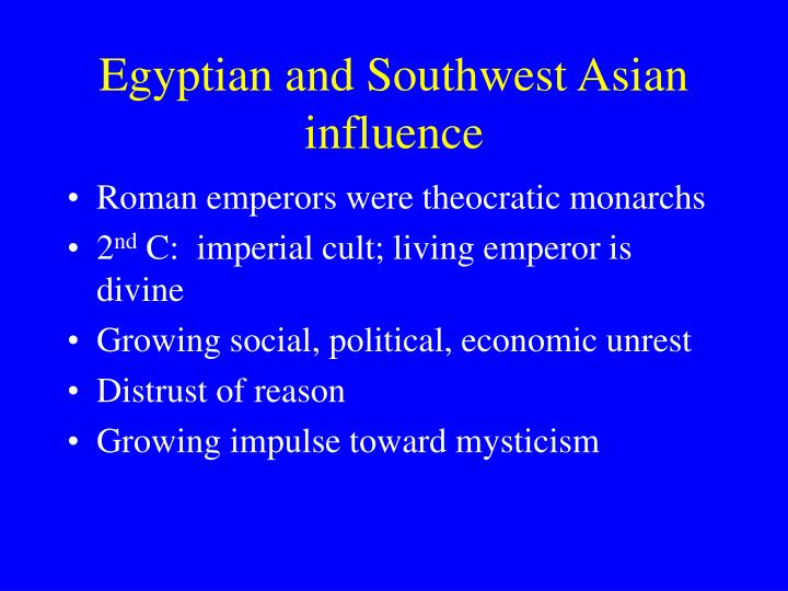 Egyptian and Southwest Asian influence