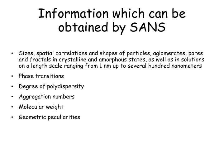 Information which can be obtained by SANS