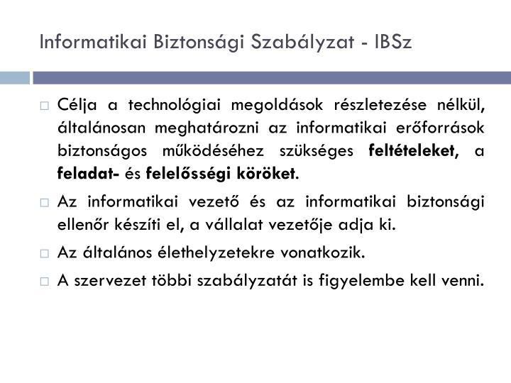 Informatikai Biztonsági Szabályzat -