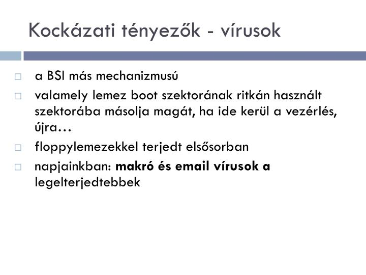 Kockázati tényezők - vírusok