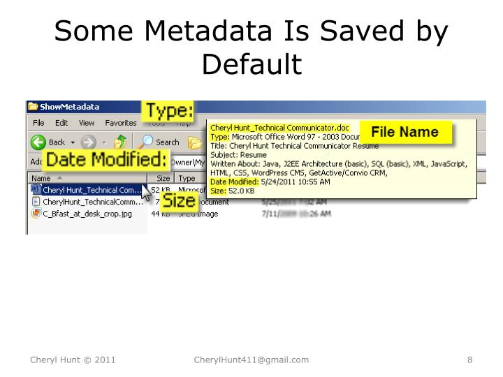 Some Metadata Is Saved by Default
