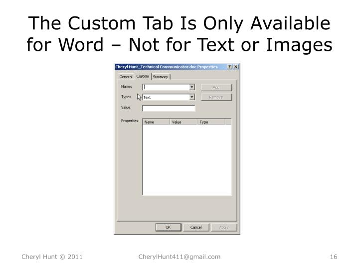 The Custom Tab Is Only Available for Word – Not for Text or Images