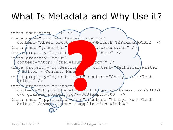 What is metadata and why use it