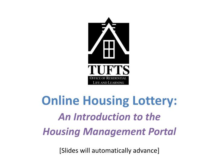 Online Housing Lottery: