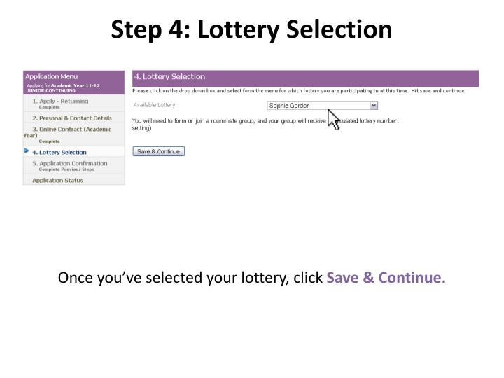 Step 4: Lottery Selection