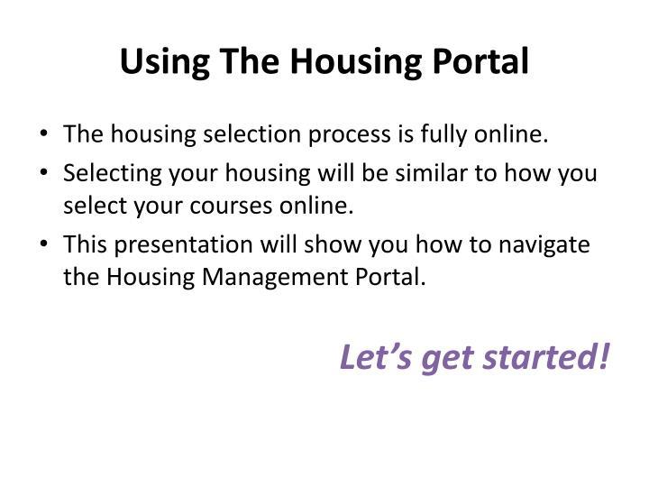 Using the housing portal