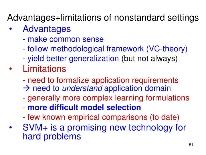 Advantages+limitations of nonstandard settings