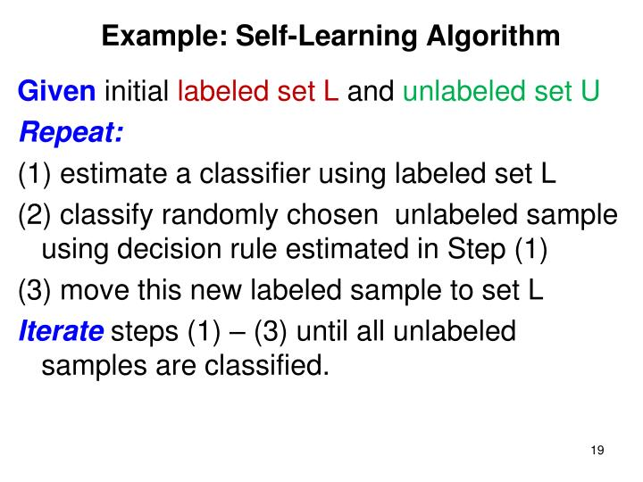 Example: Self-Learning Algorithm