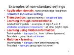 examples of non standard settings