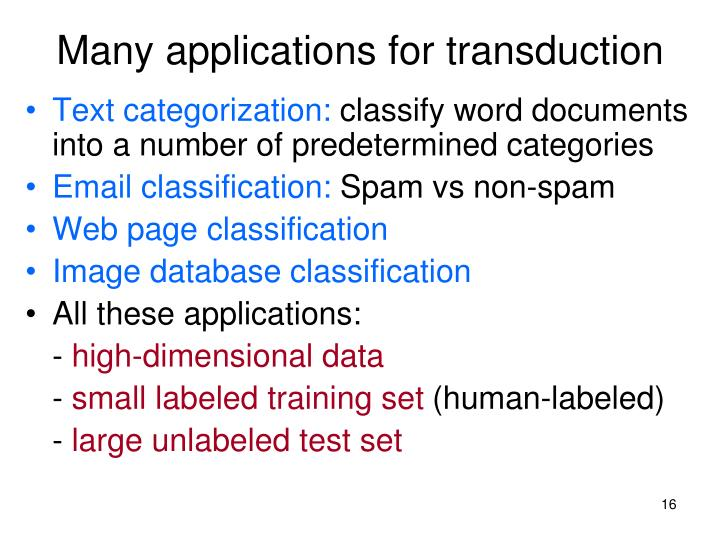 Many applications for transduction