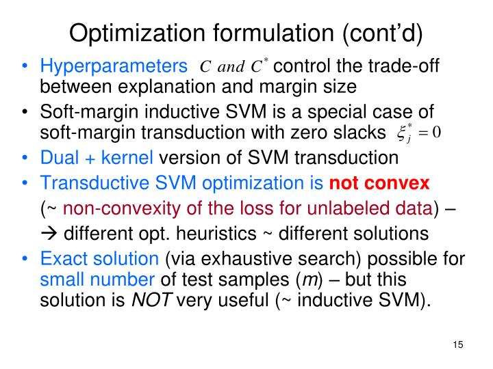 Optimization formulation (cont'd)