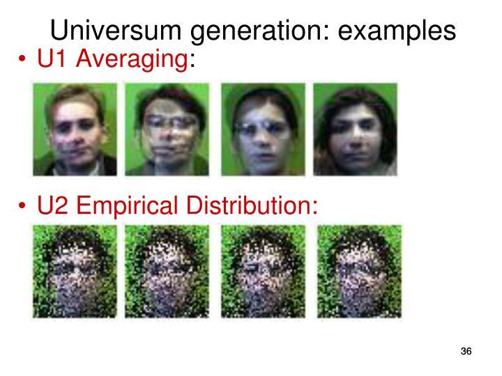 Universum generation: examples