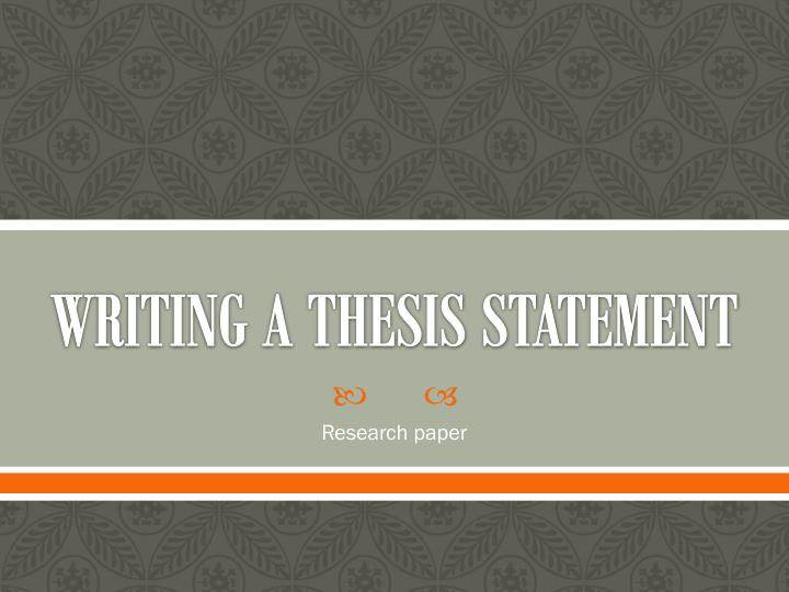 Writing Thesis Research Paper