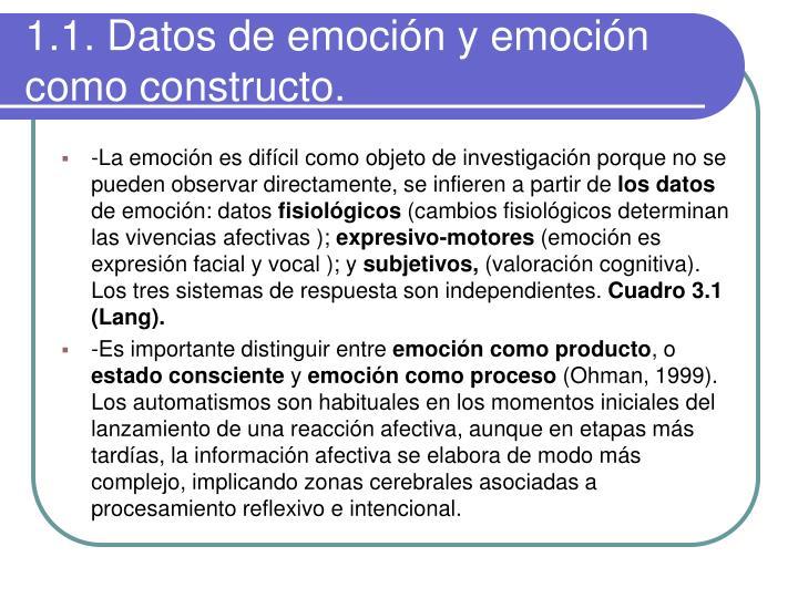 1.1. Datos de emoción y emoción como constructo.