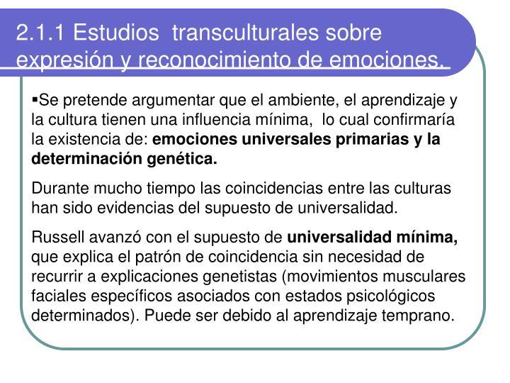 2.1.1 Estudios  transculturales sobre expresión y reconocimiento de emociones.