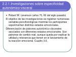 2 2 1 investigaciones sobre especificidad auton mico visceral
