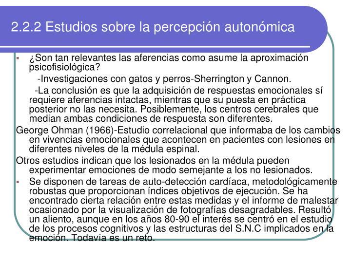 2.2.2 Estudios sobre la percepción autonómica