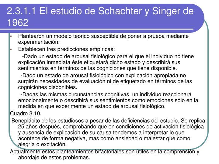 2.3.1.1 El estudio de Schachter y Singer de              1962