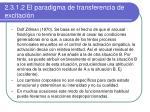 2 3 1 2 el paradigma de transferencia de excitaci n